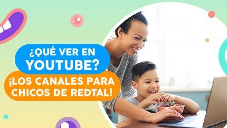 ¿Qué ver en YouTube? ¡Los canales para chicos de RedTAL!